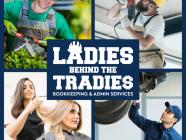 Ladies Behind The Tradies