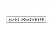 Made Somewhere