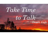 Take Time to Talk - Death Cafe Comes to Bowral